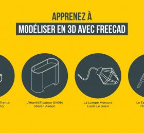 Lancement du MOOC, Modéliser en 3D avec FreeCAD