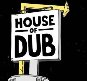 Image House of Dub Reggae/Ragga/Dub