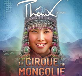 Image Le Cirque Phénix – Les étoiles du Cirque de Mongolie Cirque