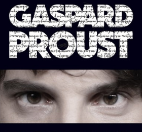Gaspard Proust, Les Dernières