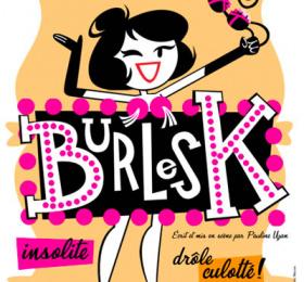 """Les demoiselles du K-barré - """" Burlesk """""""